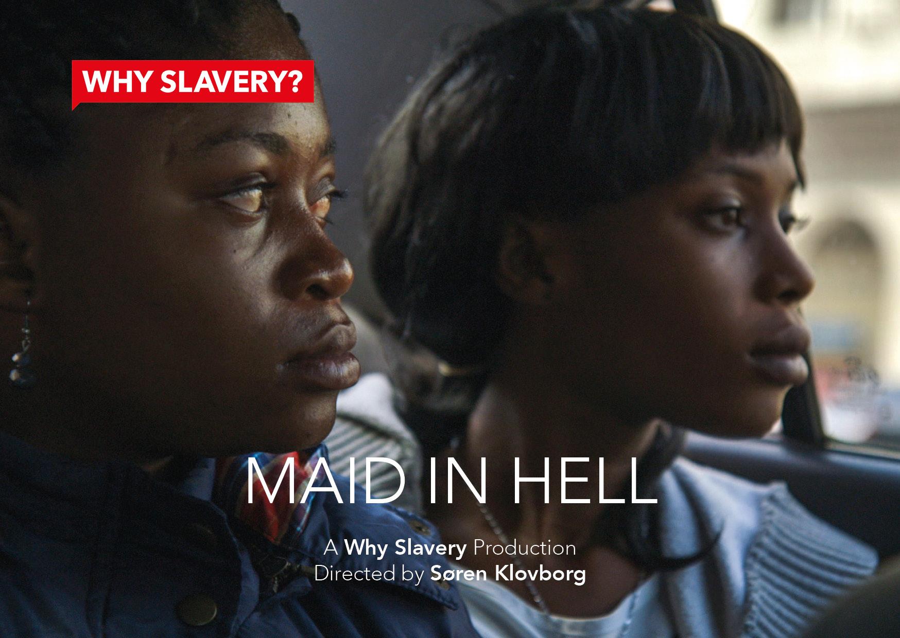 WHY SLAVERY? Sluškinja u paklu
